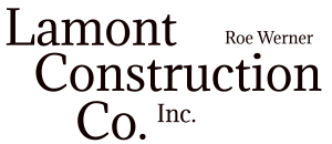 Lamont Roe Werner Construction
